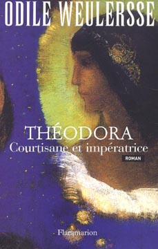 Th�odora - Courtisane et Imp�ratrice