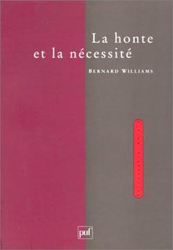 Williams, La Honte et la Nécessité
