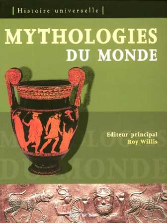 Willis, Mythologies du monde (éd. 2006)