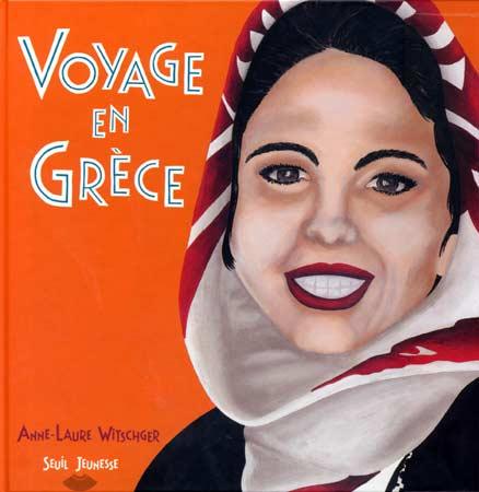 Witschger, Voyage en Grèce