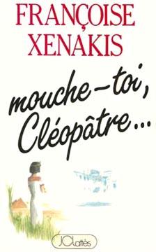 Mouche-toi Cléopâtre