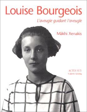 Xénakis, Louise Bourgeois, l'aveugle guidant l'aveugle