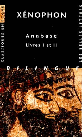 Xénophon, Anabase. Livres I et II