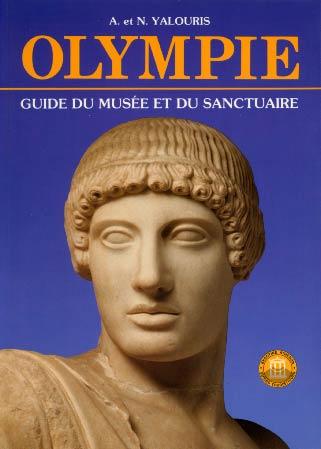 Olympie. Guide du musée et du sanctuaire