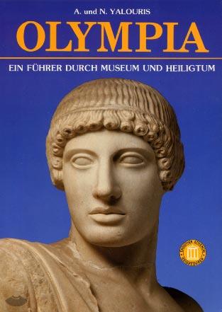 Olympia. Ein Führer durch Museum und Heiligtum