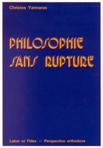 Philosophie sans rupture
