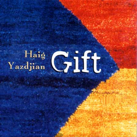 Yazdjian, Gift