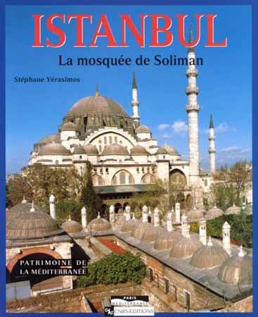 Istanbul. La mosquée de Soliman