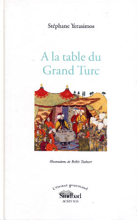 A la table du Grand Turc