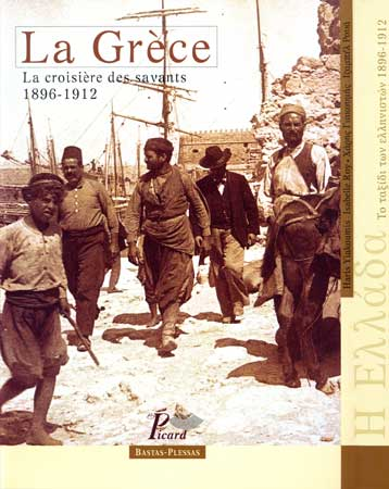 Yiakoumis, La Gr�ce : la croisi�re des savants, 1896-1912