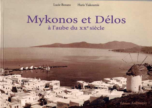 Mykonos et Délos. A l'aube du XXe siècle