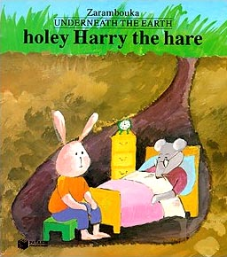 Underneath the earth - Holey Harry the hare