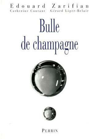 Zarifian, Bulle de champagne