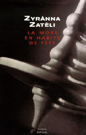 Ζατέλη, La mort en habits de fête