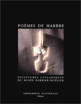 Zimmermann, Poèmes de marbre. Sculptures cycladiques du Musée Barbier- Muell