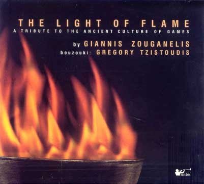 Zouganelis, The light of flame - To fos tis flogas