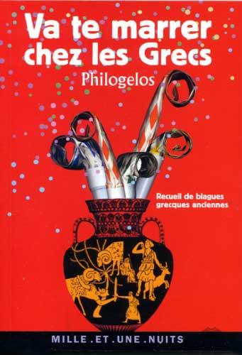 Va te marrer chez les Grecs (Philogelos)