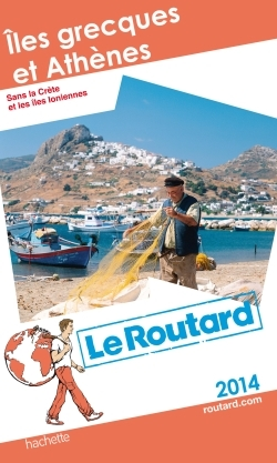 Hachette, Guide du Routard Ξles grecques et Athènes