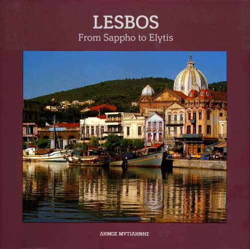 Lesbos. From Sappho to Elytis